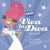 Viva La Diva! (Lola Love)