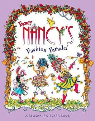 Fancy Nancy's Fashion Parade: Sticker Book (Fancy Nancy)