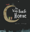 The Way Back Home [Board book]