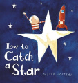 How to Catch a Star [Board book]