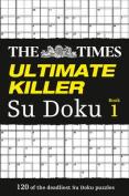 "The ""Times"" Ultimate Killer Su Doku"