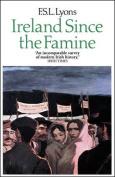 Ireland Since the Famine: v. 1