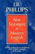 J B Phillips New Testament In Modern English