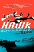 Hawk: Occupation Skateboarder