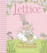 Lettice the Bridesmaid