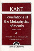Foundations of the Metaphysics of Morals