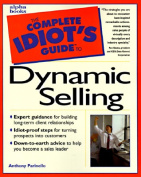 The Complete Idiot's Guide to Successful Selling