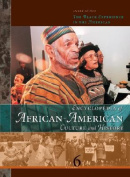 Encyclopedia of African- American Culture and History