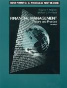 Financial Mgmt 10e Blueprints