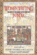 Women Writing in India: 600 BC to the Present