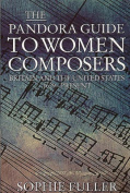 The Pandora Guide to Women Composers