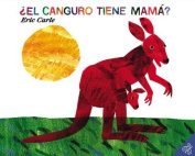 Does a  Kangaroo Have a Mother, Too [Spanish]