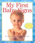 My First Baby Signs Board Book [Board book]