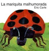 The Grouchy Ladybug (Spanish Edition) [Spanish]