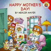 Happy Mother's Day! (Mercer Mayer's Little Critter