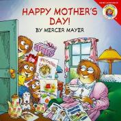 Happy Mother's Day! (Mercer Mayer's Little Critter