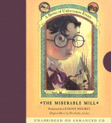 The Miserable Mill (Series of Unfortunate Events  [Audio]