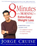 8 Minutes in the Morning for Extra-Easy Weight Loss