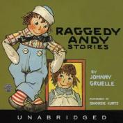 Raggedy Andy Stories Abridged [Audio]