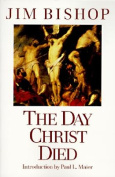The Day Christ Died