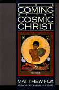 The Coming of the Cosmic Christ