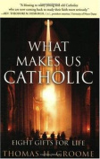 What Makes Us Catholic Eight Gifts