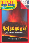 Time for Kids Volcanoes