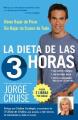 La Dieta de Las 3 Horas [Spanish]