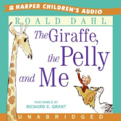 The Giraffe, the Pelly and Me [Audio]