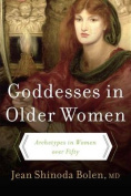 Goddesses in Older Women: Arch