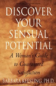 Discover Your Sensual Potential