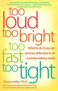 Too Loud, Too Bright, Too Fast, Too Tight