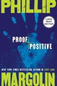 Proof Positive [Large Print]