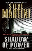 Shadow of Power (Paul Madriani Novels