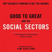 Good to Great and the Social Sectors [Audio]