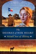 The Desires of Her Heart (Texas