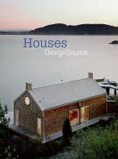 Houses: Design Source
