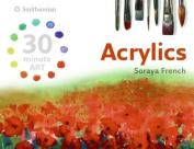 Acrylics (30 Minute Art