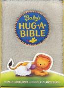 Baby's Hug-a-Bible [Board book]