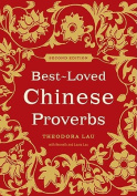 Best Loved Chinese Proverbs, Second Edition