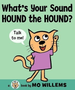What's Your Sound, Hound the Hound? (Cat the Cat