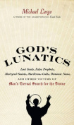 God's Lunatics