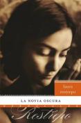 La Novia Oscura (Esenciales) [Spanish]