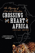Across the Heart of Africa