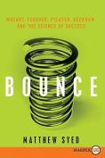 Bounce [Large Print]