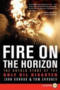 Fire on the Horizon [Large Print]