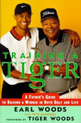 Training a Tiger