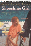 Shoeshine Girl (Trophy Chapter Books