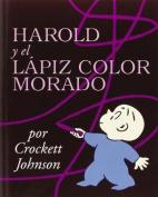 Harold and the Purple Crayon (Spanish Edition) [Spanish]
