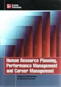 Human Resource Planning, Performance Management and Career